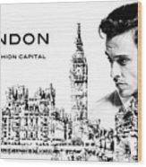 London The Fashion Capital Wood Print