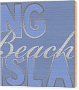 Long Beach Island Wood Print