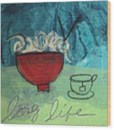 Long Life Noodles Wood Print