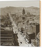 Looking Up Market Street From The Call Building With City Hall Circa 1900 Wood Print