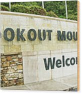 Lookout Mountain Wood Print