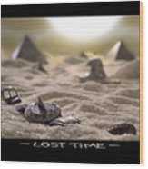 Lost Time Wood Print