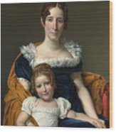 Louis David   Portrait Of The Comtesse Vilain Xiiii And Her Daughter Wood Print