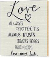 Love Always Wood Print