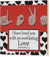Love - Bw Graphic Wood Print