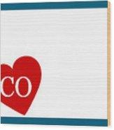 Love Colorado White Wood Print