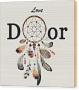 Love Dior Watercolour Dreamcatcher Wood Print