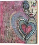 Love In All Things Wood Print