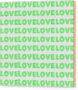 Love In Green Neon Wood Print