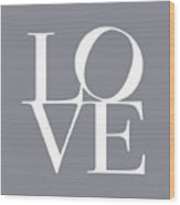 Love In Grey Wood Print