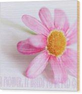 Love Is A Flower Wood Print