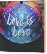 Love Is Love Wood Print