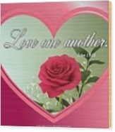 Love One Another Card Wood Print