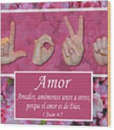 Love One Another Spanish Wood Print