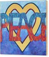 Love Peace Wood Print