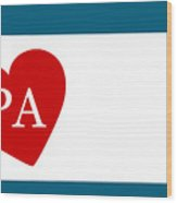 Love Pennsylvania White Wood Print