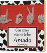 Love Spanish Bw Graphic Wood Print