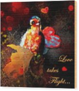 Love Takes Flight Wood Print