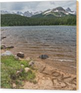 Love The Colorado Rocky Mountains Wood Print