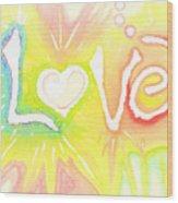 Lovelight Wood Print