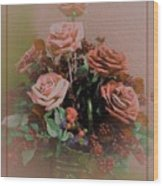 Lovely Rustic Rose Bouquet Wood Print
