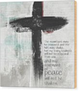 Loving Kindness Cross- Art By Linda Woods Wood Print