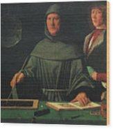 Luca Pacioli, Franciscan Friar Wood Print