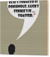 Lucky's Tobacco - Mad Men Poster Don Draper Quote Wood Print