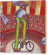 Ludi-circo Wood Print
