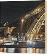 Bridge Dom Luis At Night. Porto Wood Print