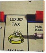 Luxury Tax Wood Print