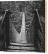 Lynn Canyon Bridge Wood Print