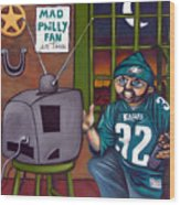 Mad Philly Fan In Texas Wood Print