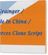Made In China Clone - Made In China Script Wood Print
