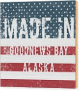 Made In Goodnews Bay, Alaska Wood Print