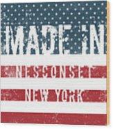 Made In Nesconset, New York Wood Print