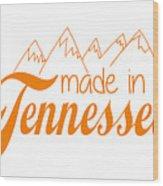 Made In Tennessee Orange Wood Print