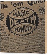 Magic Death Powder Wood Print