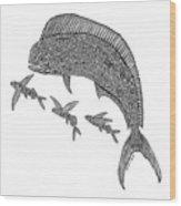 Mahi With Flying Fish Wood Print
