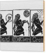Maid, Mother, Crone Wood Print