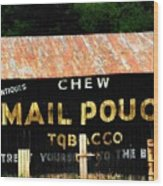 Mail Pouch Wood Print