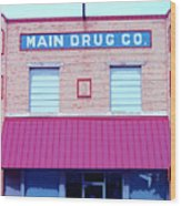 Main Drug Company Wood Print