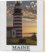 Maine Good Morning West Quoddy Head Lighthouse Wood Print