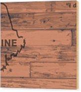 Maine Map Brand Wood Print