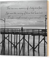 Make A Small Moment A Great Moment - Black And White Art Wood Print