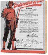 Make Your Own Declaration Of War Wood Print