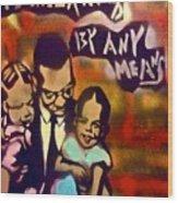Malcolm X Fatherhood 2 Wood Print by Tony B Conscious