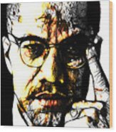 Malcolm X Wood Print by The DigArtisT