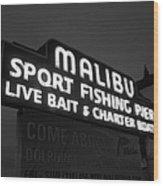 Malibu Pier Sign In Bw Wood Print by Glenn McCarthy Art and Photography