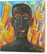 Man and The City Wood Print